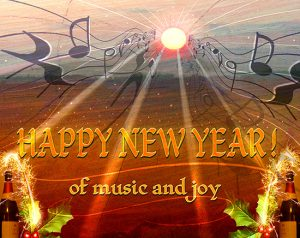 Happy New Year of music and joy